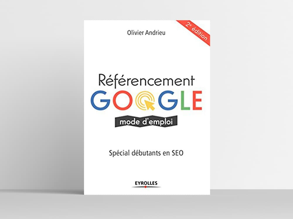 Livres-sur-le-digital-marketing-Referencement-google-seo-olivier-andrieu